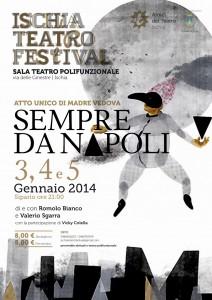 """All'Ischia Teatro Festival lo spettacolo """"Sempre da Napoli"""""""