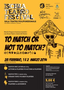 Ischia Teatro Festival - To match or not to match
