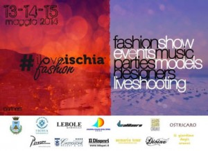 I love Ischia Fashion - Moda, bellezza e talento sull'Isola Verde