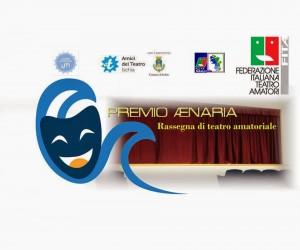 Premio Aenaria, la prima rassegna di teatro amatoriale a premi dell'isola d'Ischia