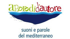 "A Sant'Angelo d'Ischia venerdi' 1 agosto ""Approdi d'Autore"""