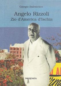 Angelo Rizzoli Zio d'America d'Ischia