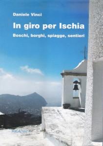 In giro per Ischia Boschi, borghi, spiagge, sentieri