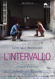 """Al Cinema Delle Vittorie di Forio d'Ischia domani la Proiezione del film """"L'intervallo"""""""