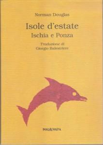 Isole d´estate Ischia e Ponza - Ischia