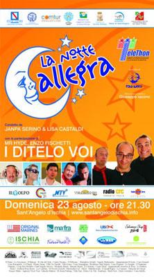 Ischia, Sant'Angelo - Telethon estate ad Ischia con i Ditelo Voi, Enzo Fischietti e Mr Hyde
