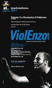 Eventi 2011 - Violenzo Monologhi di e con Enzo Boffelli regia di Eduardo Cocciardo