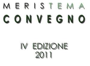 Eventi 2011 - Meristema ai Giardini Ravino - Quarta Edizione