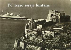 """Ad Ischia torna """"Pè terre assaje luntane"""""""