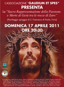 Eventi 2011 - La Sacra Rappresentazione della Passione e Morte di Gesù tra le rocce di Zaro