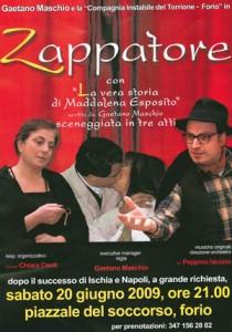 Eventi 2009 - Sabato 20 Giugno, di scena O' Zappatore